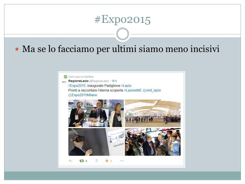 #Expo2015 Ma se lo facciamo per ultimi siamo meno incisivi