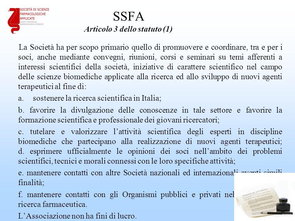 SSFA Articolo 3 dello statuto (1) La Società ha per scopo primario quello di promuovere e coordinare, tra e per i soci, anche mediante convegni, riuni