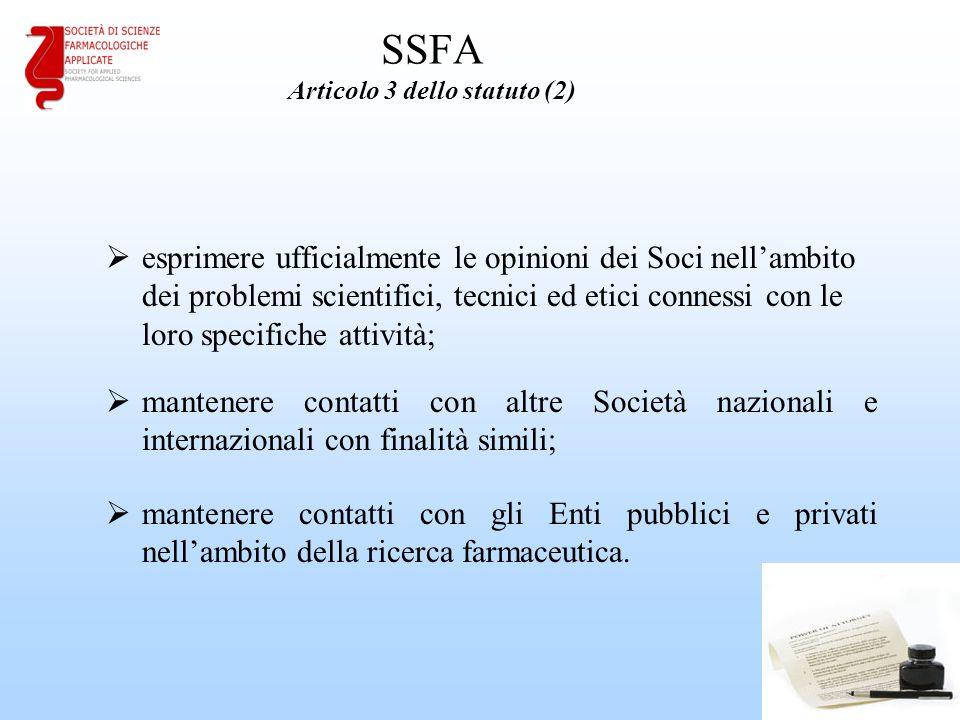 SSFA Articolo 3 dello statuto (2)  esprimere ufficialmente le opinioni dei Soci nell'ambito dei problemi scientifici, tecnici ed etici connessi con l
