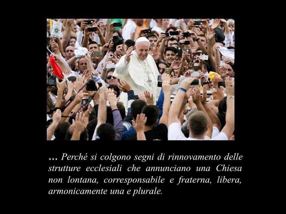 … Perché, finalmente, il dialogo interreligioso e l inculturazione, essenziali alla vera evangelizzazione, vanno emergendo nella vita ecclesiale.