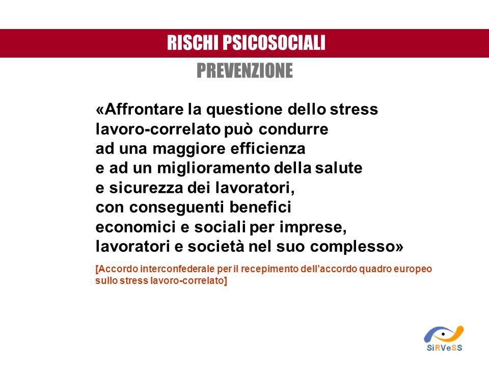 «Affrontare la questione dello stress lavoro-correlato può condurre ad una maggiore efficienza e ad un miglioramento della salute e sicurezza dei lavo