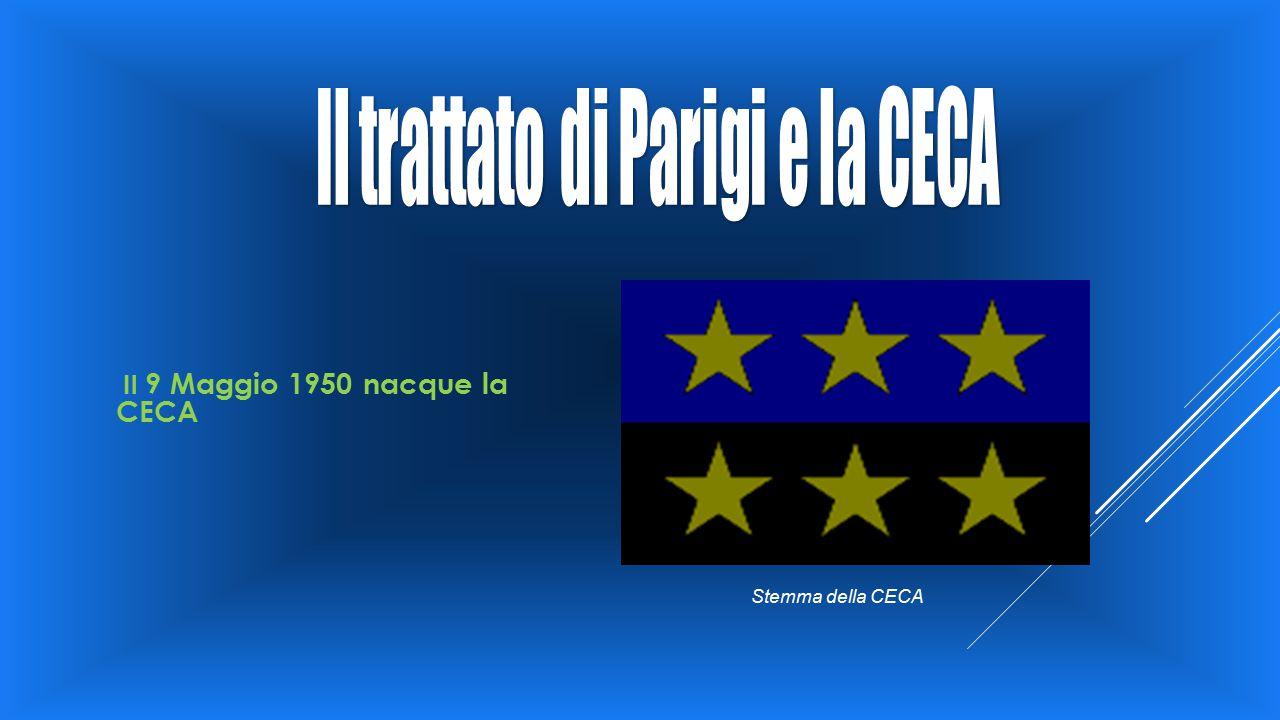 Intorno al 1953/1954 si pensò di creare la CED (Comunità Europea di Difesa) Membri fondatori della CECA CED