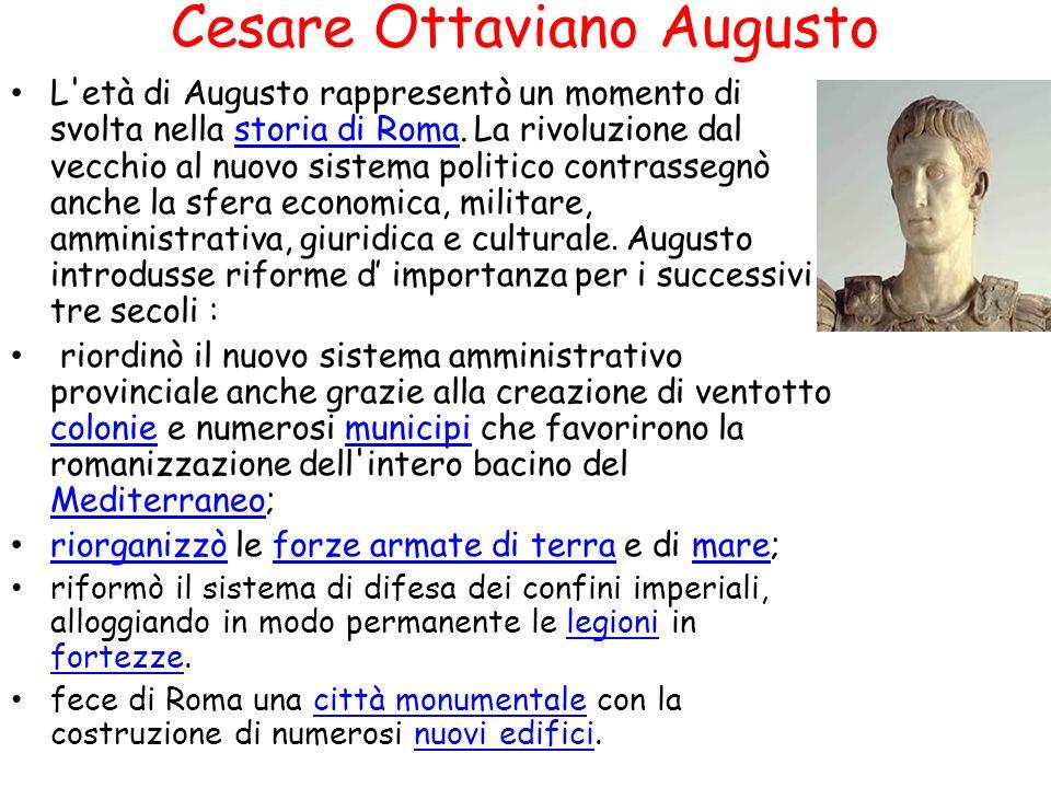 Cesare Ottaviano Augusto L'età di Augusto rappresentò un momento di svolta nella storia di Roma. La rivoluzione dal vecchio al nuovo sistema politico