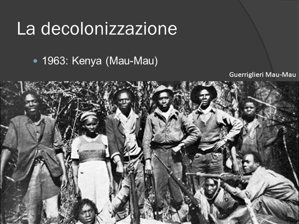 La decolonizzazione 1963: Kenya (Mau-Mau) Guerriglieri Mau-Mau