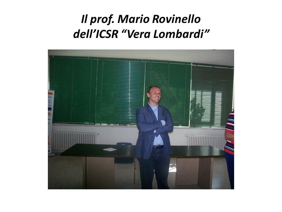 Il prof. Mario Rovinello dell'ICSR Vera Lombardi