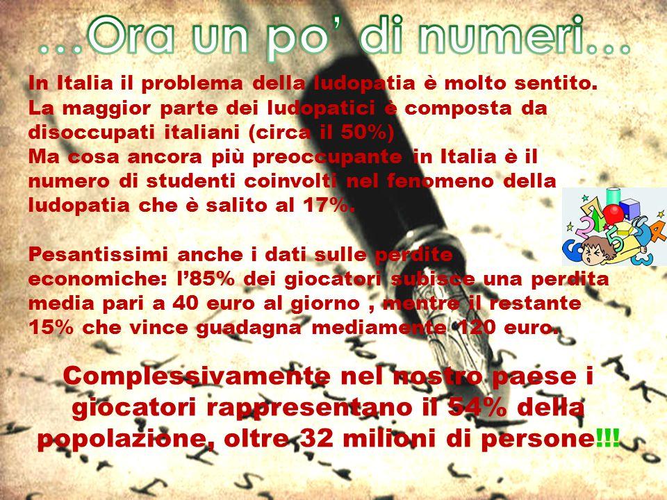 In Italia il problema della ludopatia è molto sentito. La maggior parte dei ludopatici è composta da disoccupati italiani (circa il 50%) Ma cosa ancor