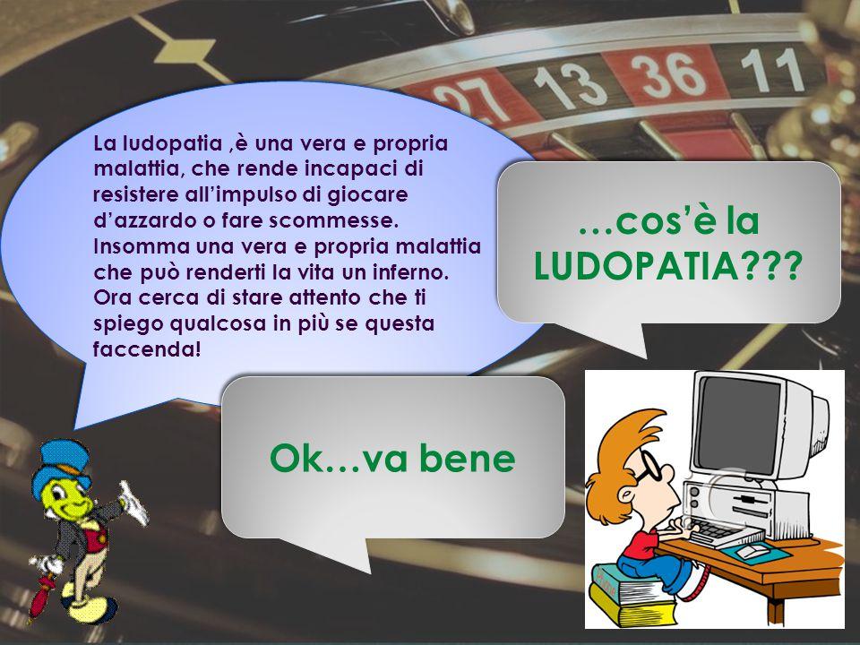 La ludopatia,è una vera e propria malattia, che rende incapaci di resistere all'impulso di giocare d'azzardo o fare scommesse. Insomma una vera e prop