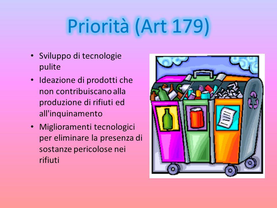 Sviluppo di tecnologie pulite Ideazione di prodotti che non contribuiscano alla produzione di rifiuti ed all'inquinamento Miglioramenti tecnologici pe