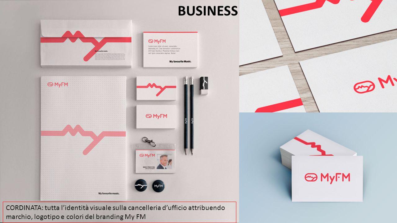 BUSINESS CORDINATA: tutta l'identità visuale sulla cancelleria d'ufficio attribuendo marchio, logotipo e colori del branding My FM