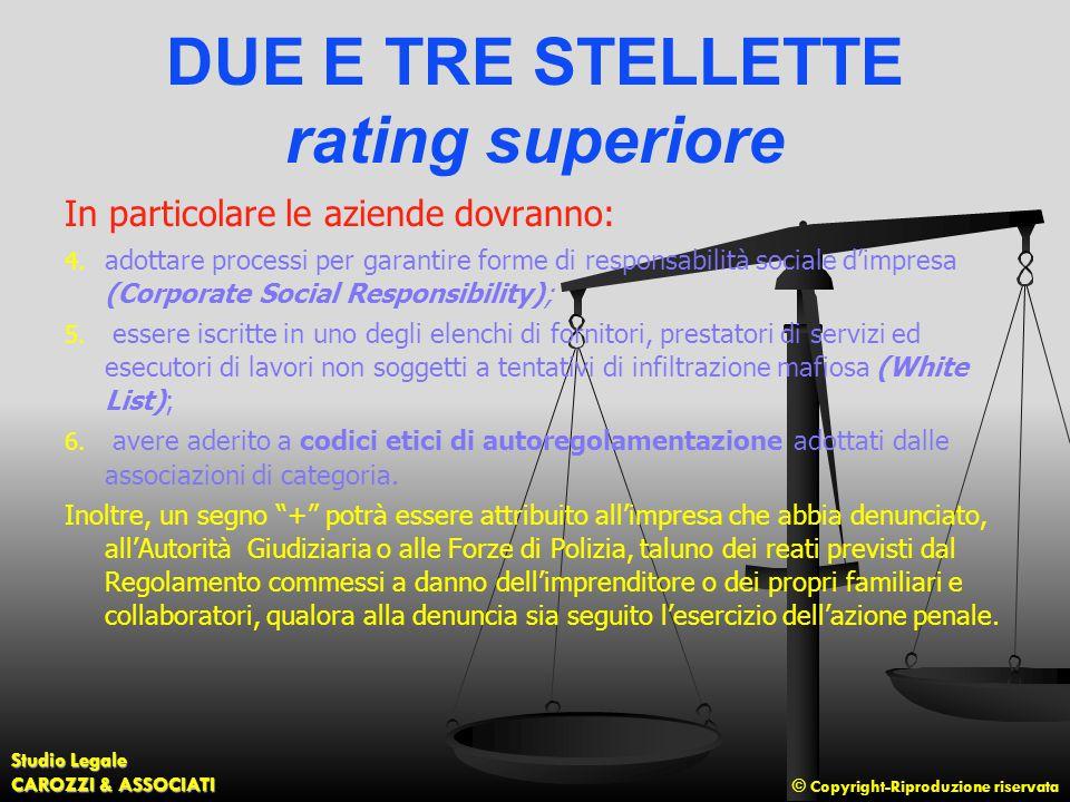 © Copyright-Riproduzione riservata Studio Legale CAROZZI & ASSOCIATI DUE E TRE STELLETTE rating superiore In particolare le aziende dovranno: 4. adott