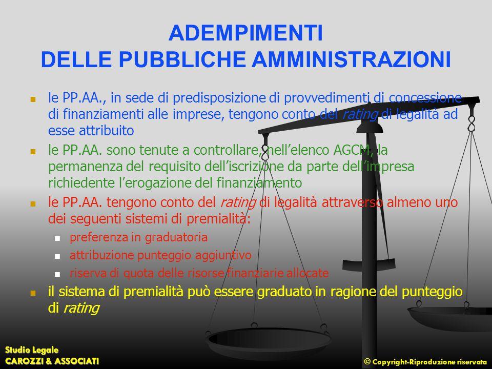© Copyright-Riproduzione riservata Studio Legale CAROZZI & ASSOCIATI ADEMPIMENTI DELLE PUBBLICHE AMMINISTRAZIONI le PP.AA., in sede di predisposizione