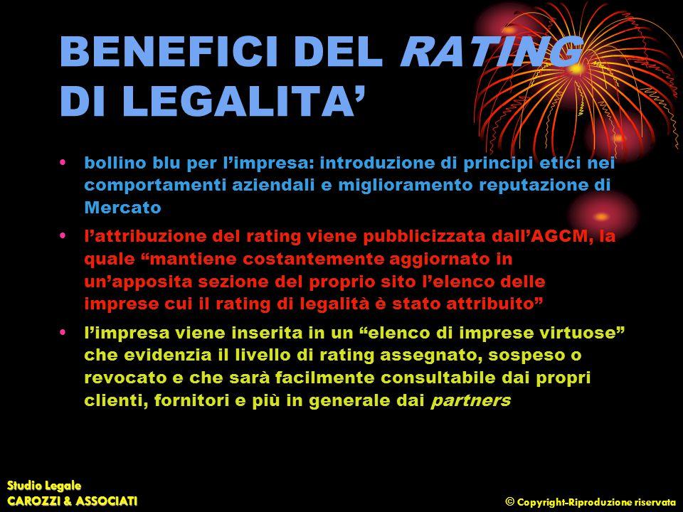 © Copyright-Riproduzione riservata Studio Legale CAROZZI & ASSOCIATI BENEFICI DEL RATING DI LEGALITA' bollino blu per l'impresa: introduzione di princ