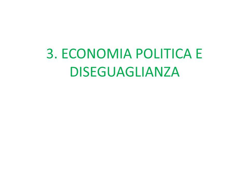 3. ECONOMIA POLITICA E DISEGUAGLIANZA