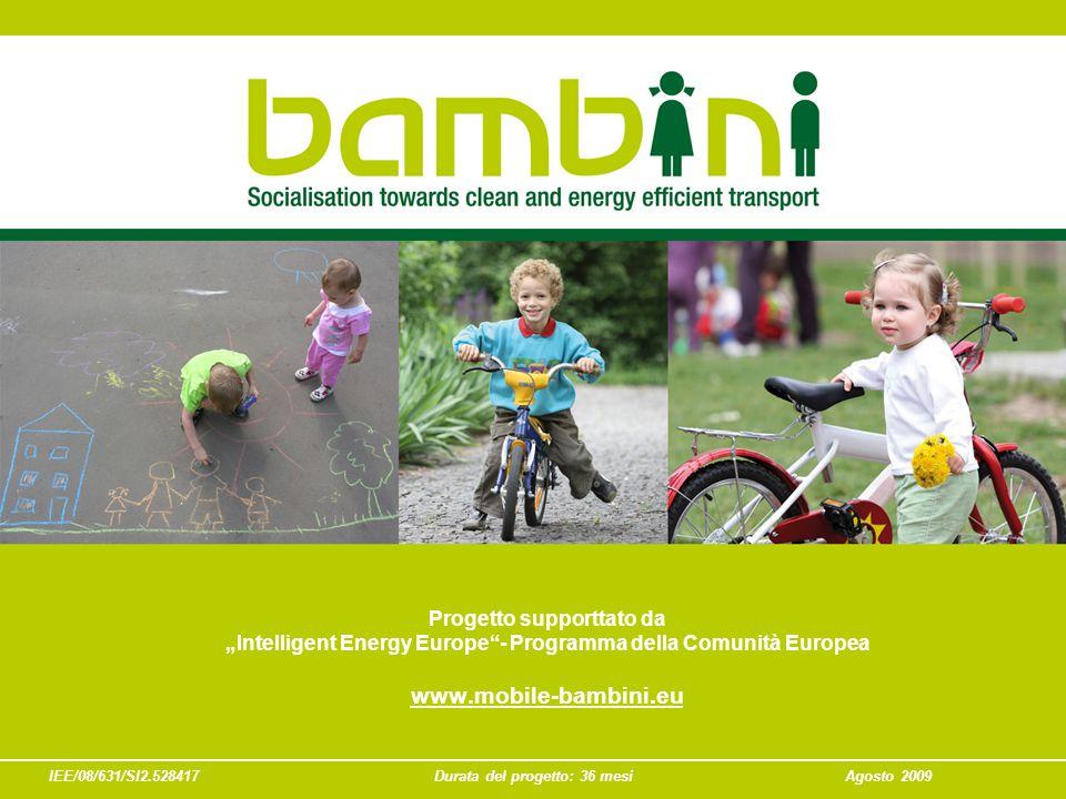 """IEE/08/631/SI2.528417Durata del progetto: 36 mesiAgosto 2009 Progetto supporttato da """"Intelligent Energy Europe - Programma della Comunità Europea www.mobile-bambini.eu"""