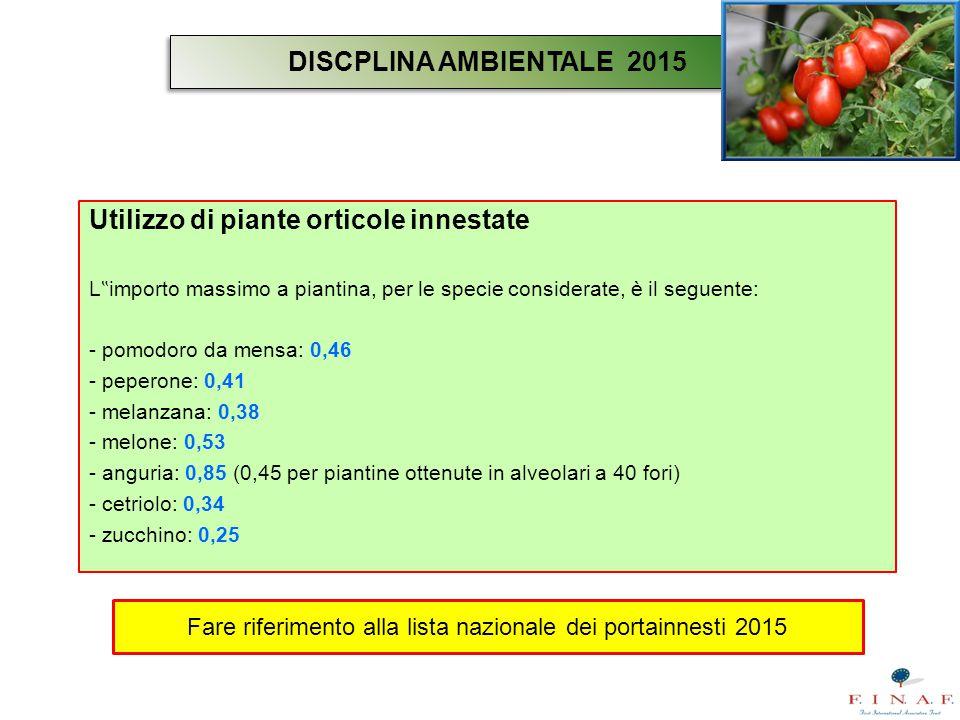 """Utilizzo di piante orticole innestate L """" importo massimo a piantina, per le specie considerate, è il seguente: - pomodoro da mensa: 0,46 - peperone:"""