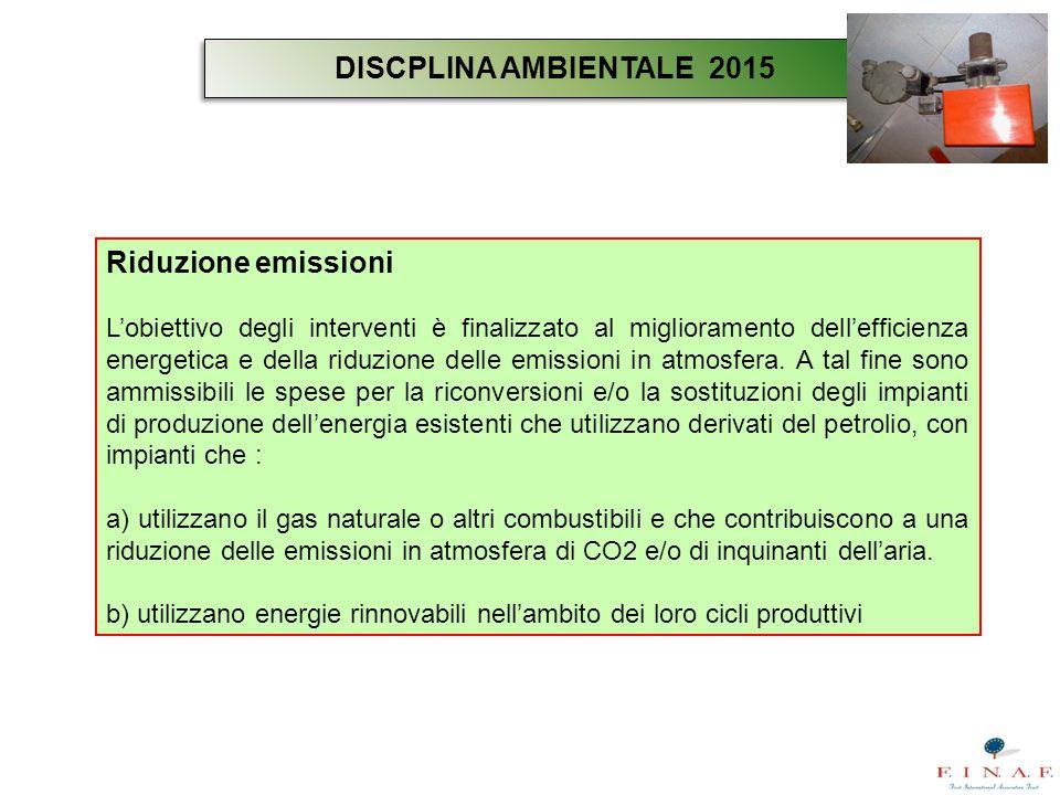 Riduzione emissioni L'obiettivo degli interventi è finalizzato al miglioramento dell'efficienza energetica e della riduzione delle emissioni in atmosf