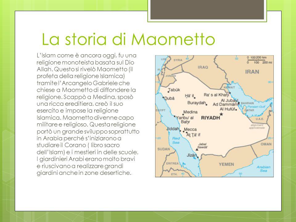 La storia di Maometto L'Islam come è ancora oggi, fu una religione monoteista basata sul Dio Allah.