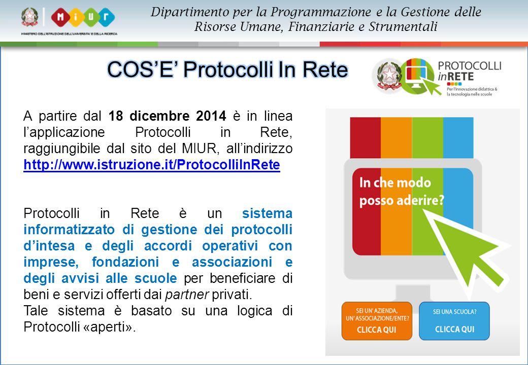 6 A partire dal 18 dicembre 2014 è in linea l'applicazione Protocolli in Rete, raggiungibile dal sito del MIUR, all'indirizzo http://www.istruzione.it