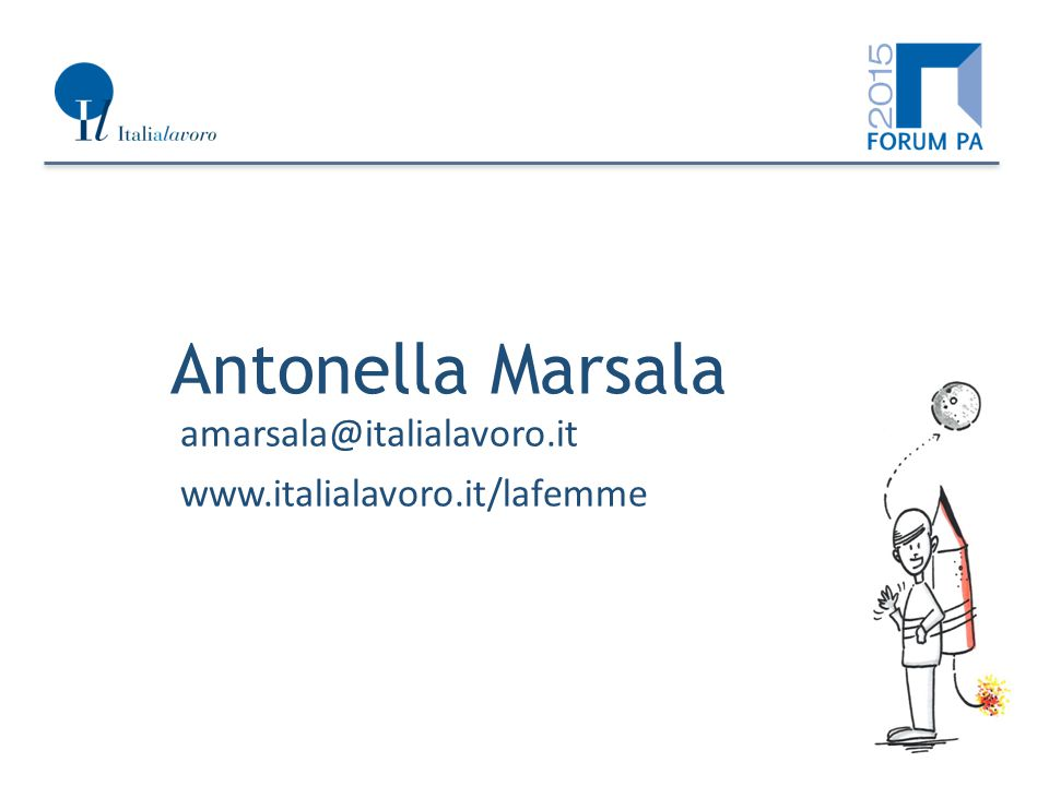 Antonella Marsala amarsala@italialavoro.it www.italialavoro.it/lafemme