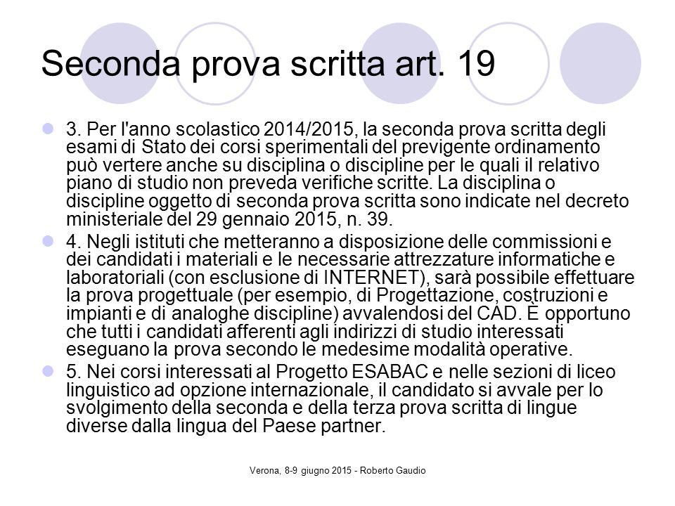 Verona, 8-9 giugno 2015 - Roberto Gaudio Seconda prova scritta art.