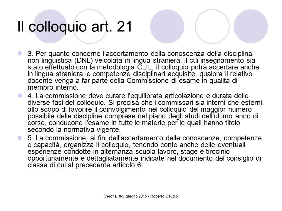 Verona, 8-9 giugno 2015 - Roberto Gaudio Il colloquio art.