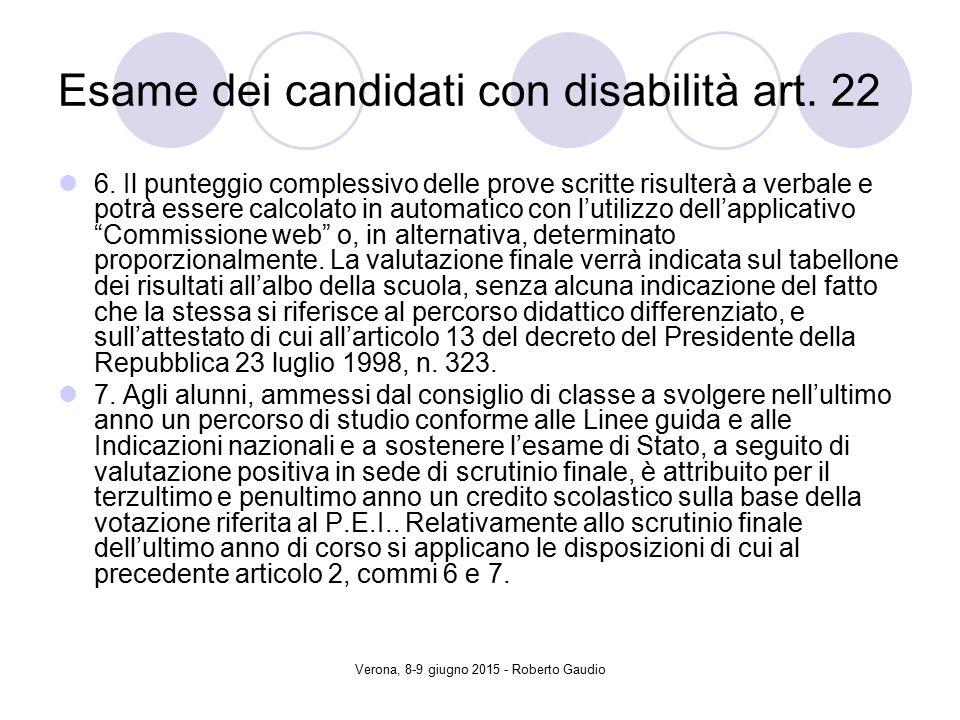 Verona, 8-9 giugno 2015 - Roberto Gaudio Esame dei candidati con disabilità art.