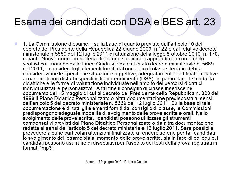 Verona, 8-9 giugno 2015 - Roberto Gaudio Esame dei candidati con DSA e BES art.