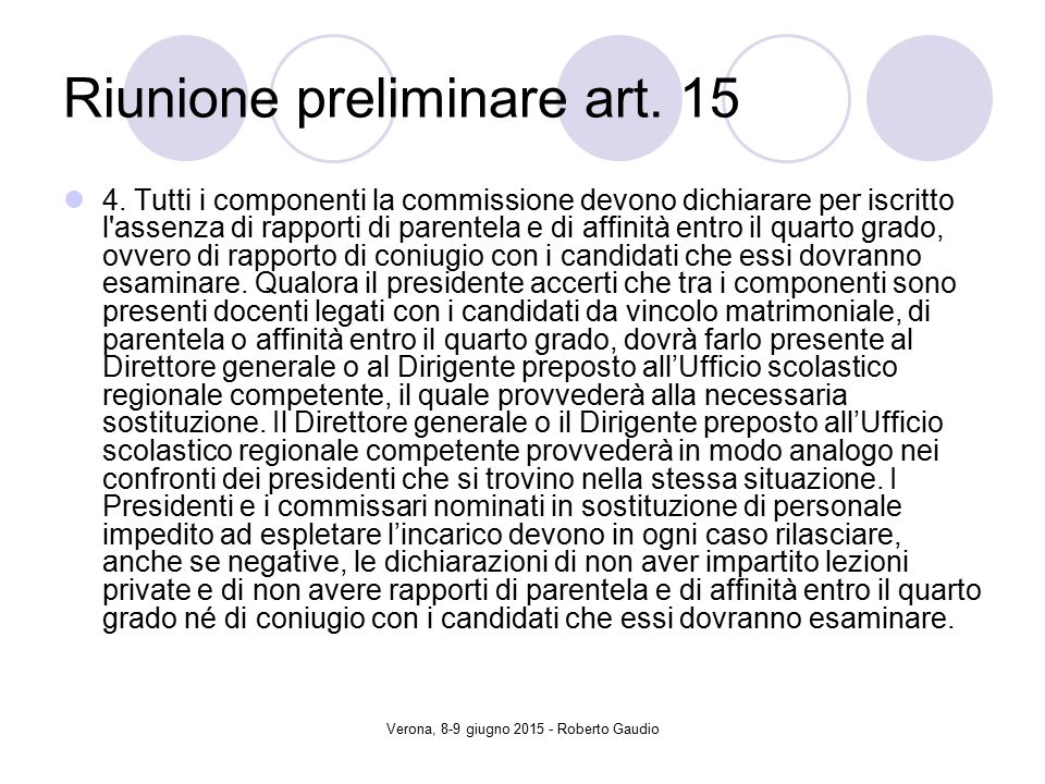 Verona, 8-9 giugno 2015 - Roberto Gaudio Riunione preliminare art.