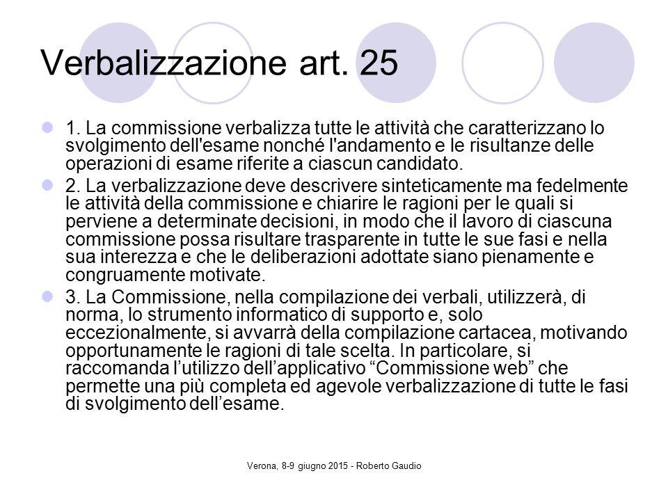 Verona, 8-9 giugno 2015 - Roberto Gaudio Verbalizzazione art.