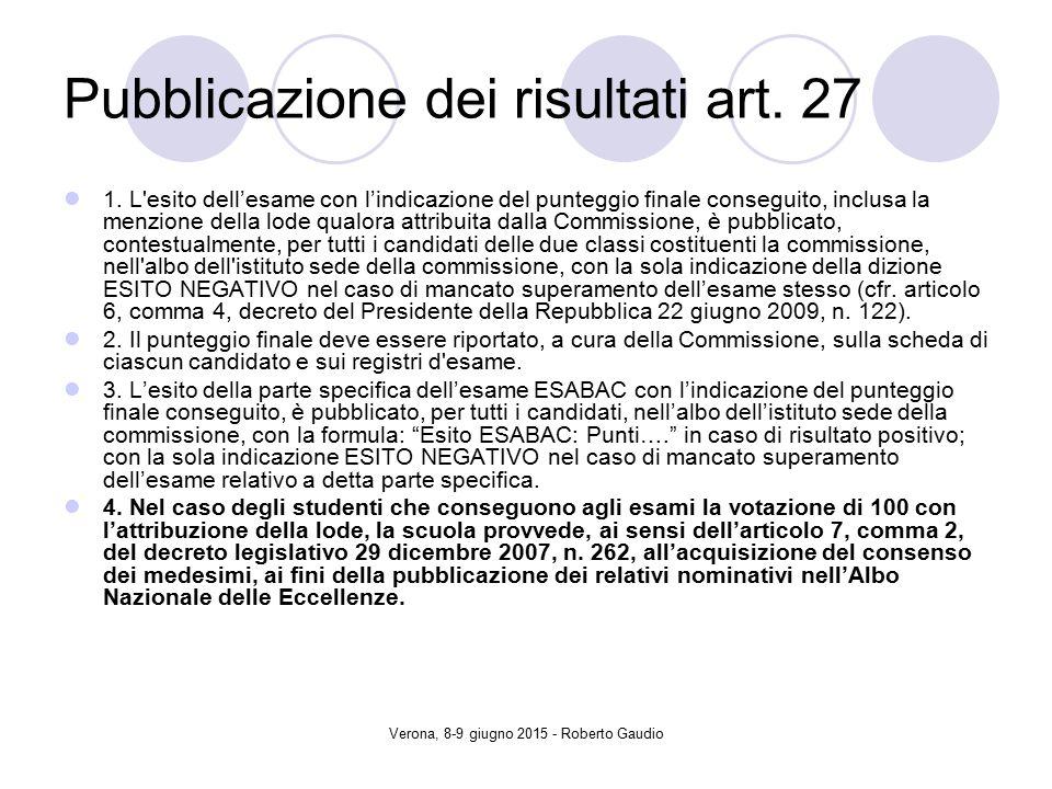 Verona, 8-9 giugno 2015 - Roberto Gaudio Pubblicazione dei risultati art.