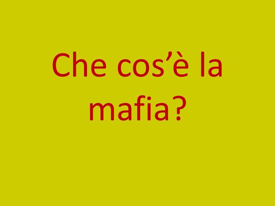 Che cos'è la mafia?