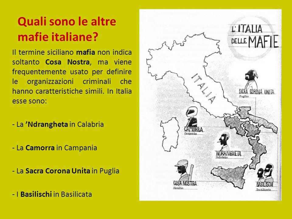 Quali sono le altre mafie italiane? Il termine siciliano mafia non indica soltanto Cosa Nostra, ma viene frequentemente usato per definire le organizz