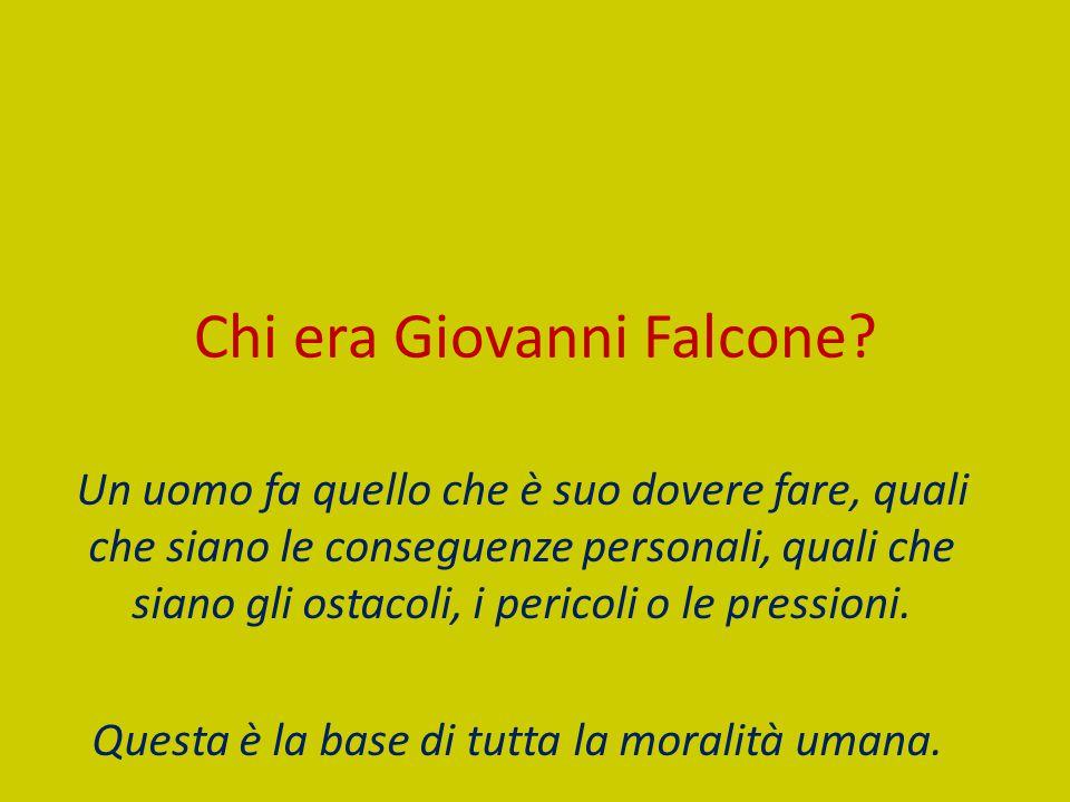 Chi era Giovanni Falcone.