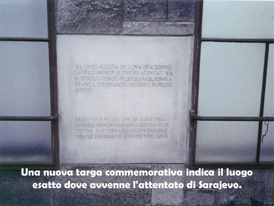 Una nuova targa commemorativa indica il luogo esatto dove avvenne l'attentato di Sarajevo.