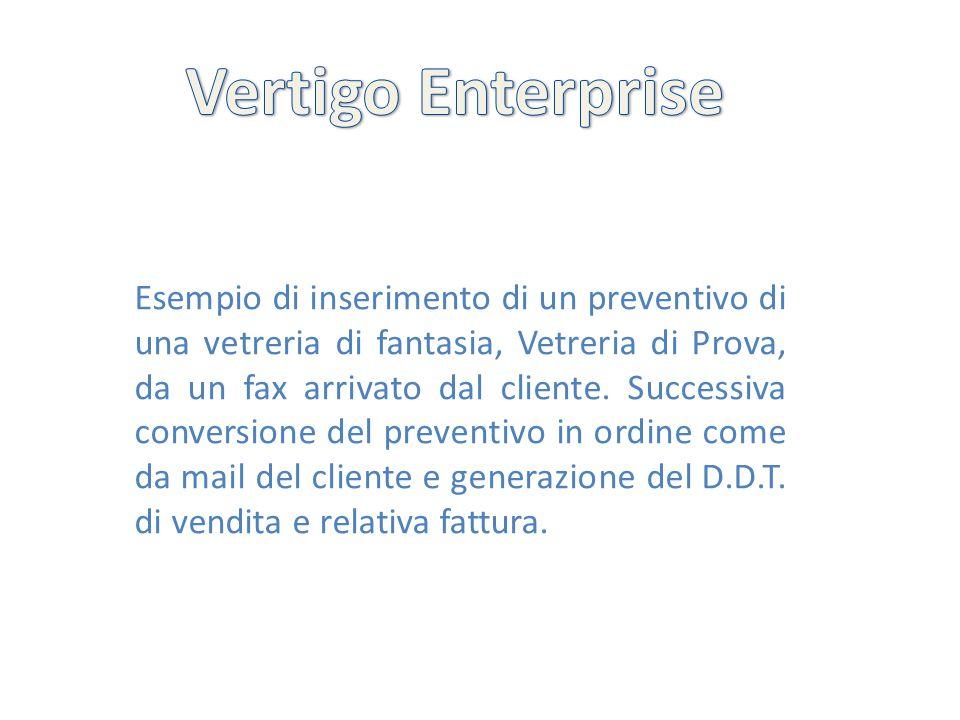 Esempio di inserimento di un preventivo di una vetreria di fantasia, Vetreria di Prova, da un fax arrivato dal cliente. Successiva conversione del pre