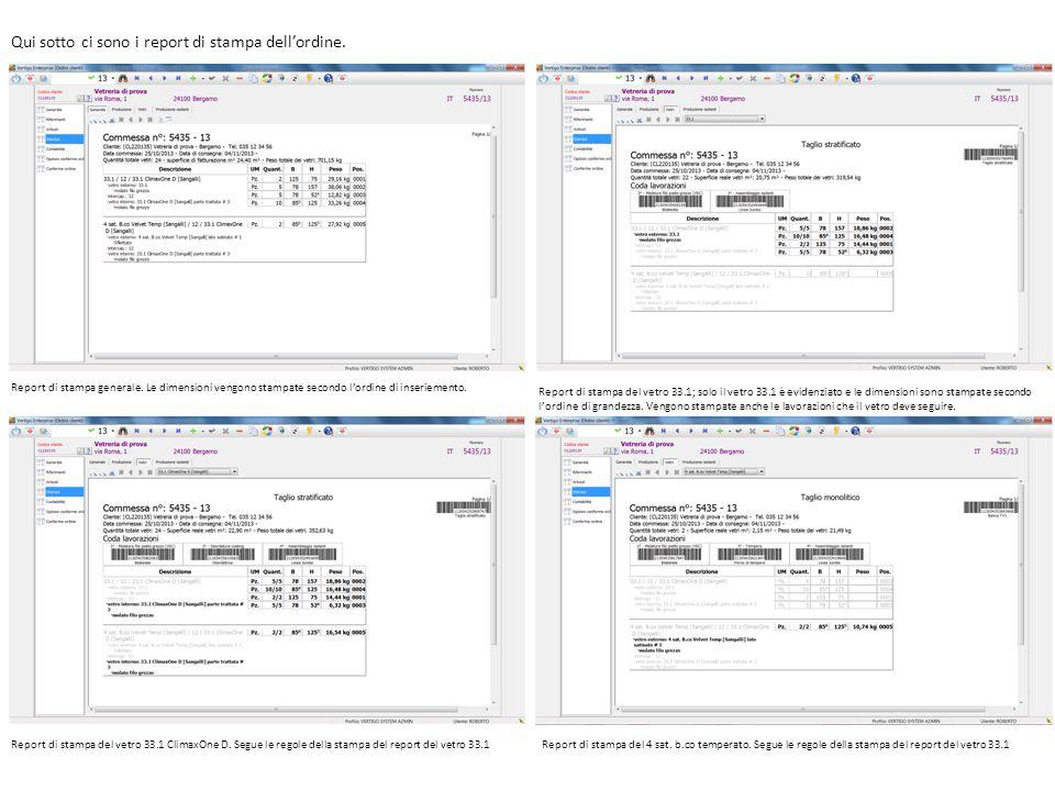Report di stampa generale. Le dimensioni vengono stampate secondo l'ordine di inseriemento. Report di stampa del vetro 33.1; solo il vetro 33.1 è evid