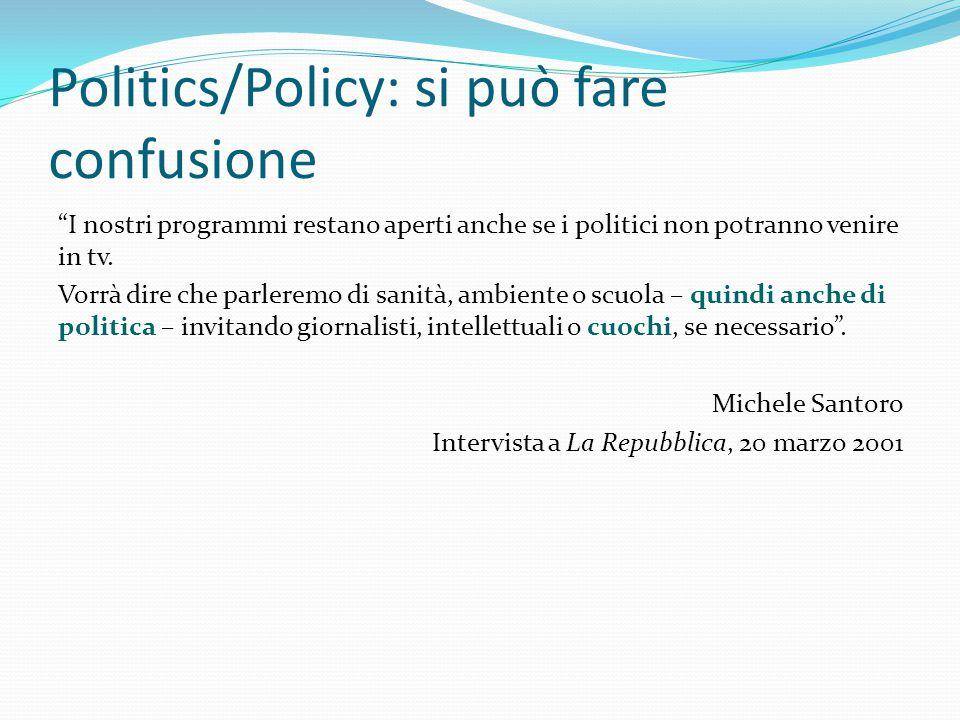 Politics/Policy: si può fare confusione I nostri programmi restano aperti anche se i politici non potranno venire in tv.