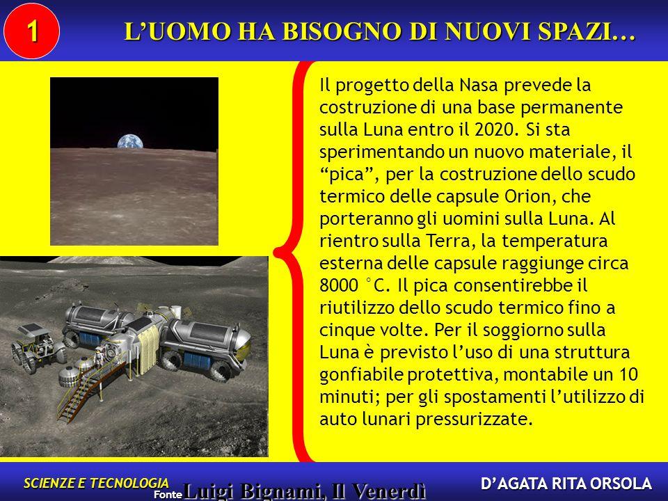 Il progetto della Nasa prevede la costruzione di una base permanente sulla Luna entro il 2020.