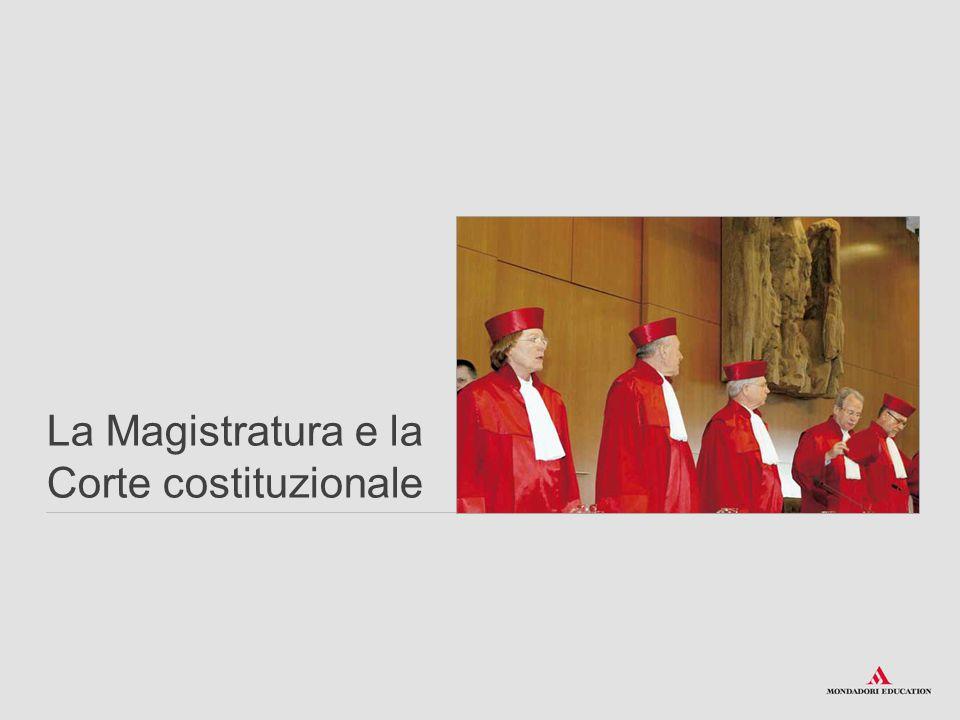 La Magistratura e la Corte costituzionale