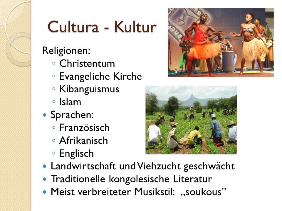 """Cultura - Kultur Religionen: ◦ Christentum ◦ Evangeliche Kirche ◦ Kibanguismus ◦ Islam Sprachen: ◦ Französisch ◦ Afrikanisch ◦ Englisch Landwirtschaft und Viehzucht geschwächt Traditionelle kongolesische Literatur Meist verbreiteter Musikstil: """"soukous"""