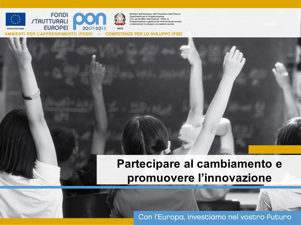 Partecipare al cambiamento e promuovere l'innovazione