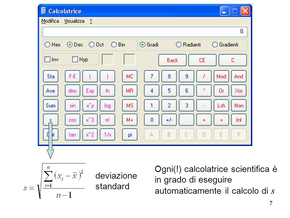 Esercizio Elementi di statistica La stima del valore vero 8 Un campione a concentrazione nota di analita, pari a 0.1300 M, viene analizzato con due metodi diversi, metodo A e metodo B.