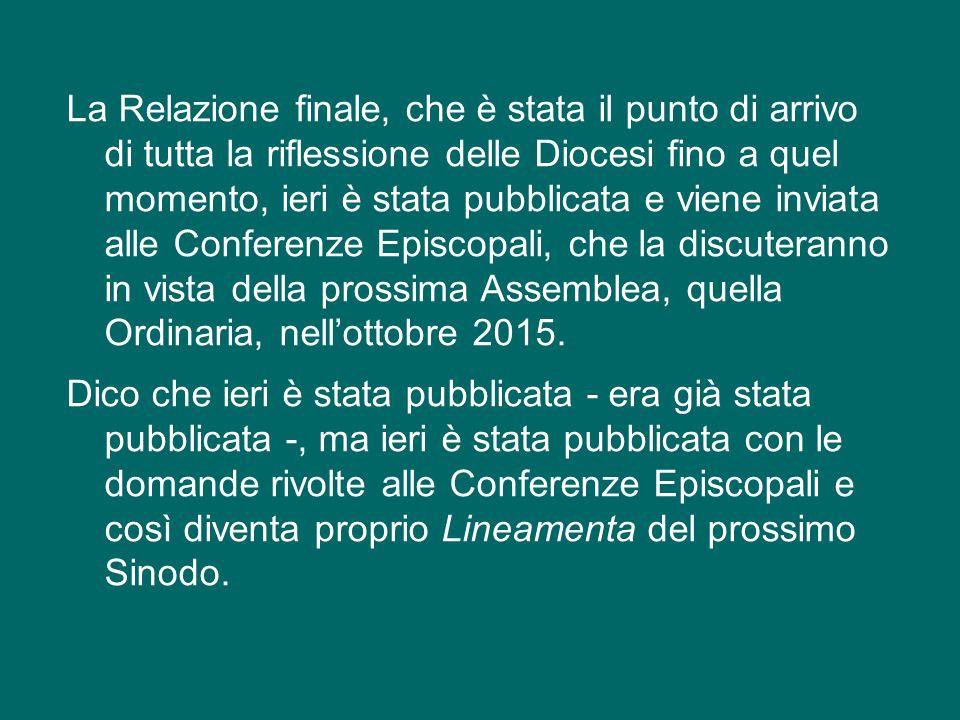 Dunque, i documenti ufficiali usciti dal Sinodo sono tre: il Messaggio finale, la Relazione finale e il discorso finale del Papa.