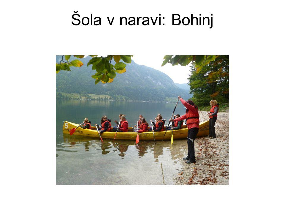 Šola v naravi: Bohinj