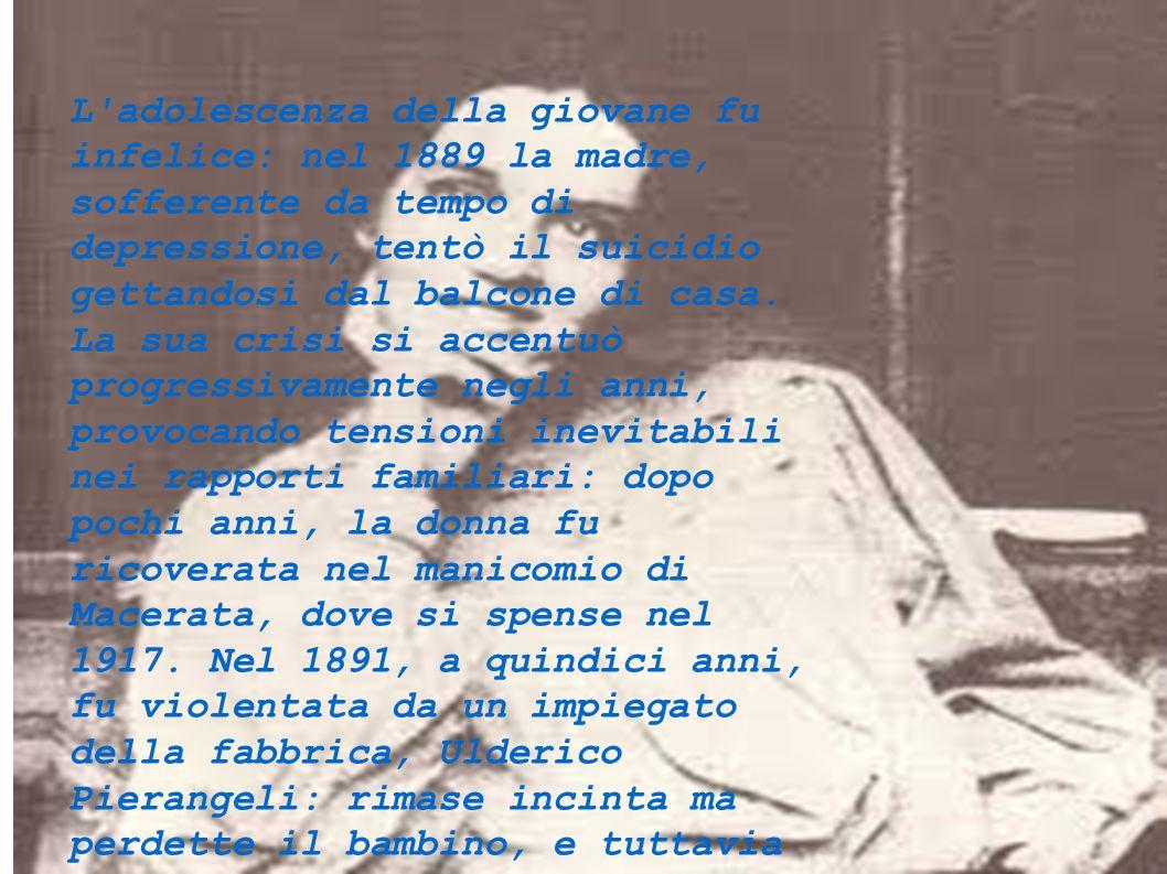 L'adolescenza della giovane fu infelice: nel 1889 la madre, sofferente da tempo di depressione, tentò il suicidio gettandosi dal balcone di casa. La s