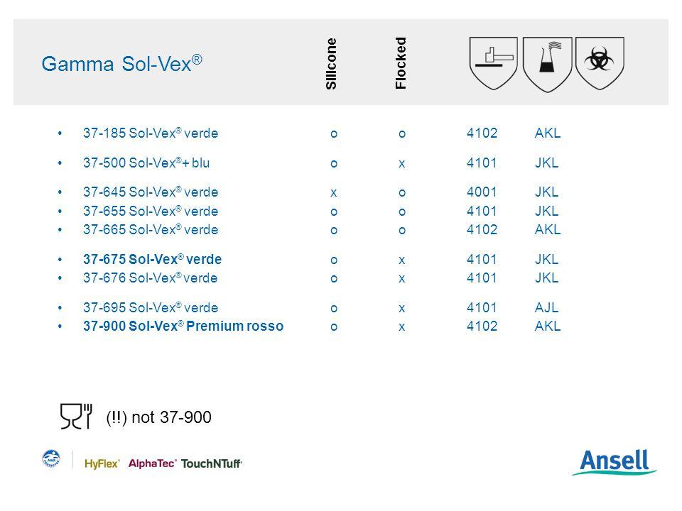 Gamma Sol-Vex ® 37-185 Sol-Vex ® verdeoo4102AKL 37-500 Sol-Vex ® + bluox4101JKL 37-645 Sol-Vex ® verdexo4001JKL 37-655 Sol-Vex ® verdeoo4101JKL 37-665 Sol-Vex ® verdeoo4102AKL 37-675 Sol-Vex ® verdeox4101JKL 37-676 Sol-Vex ® verdeox4101JKL 37-695 Sol-Vex ® verdeox4101AJL 37-900 Sol-Vex ® Premium rossoox4102AKL SiliconeFlocked (!!) not 37-900