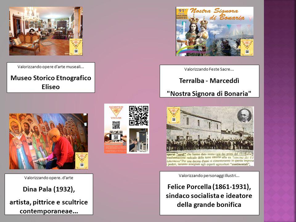 Valorizzando opere d'arte museali... Museo Storico Etnografico Eliseo Valorizzando Feste Sacre... Terralba - Marceddì