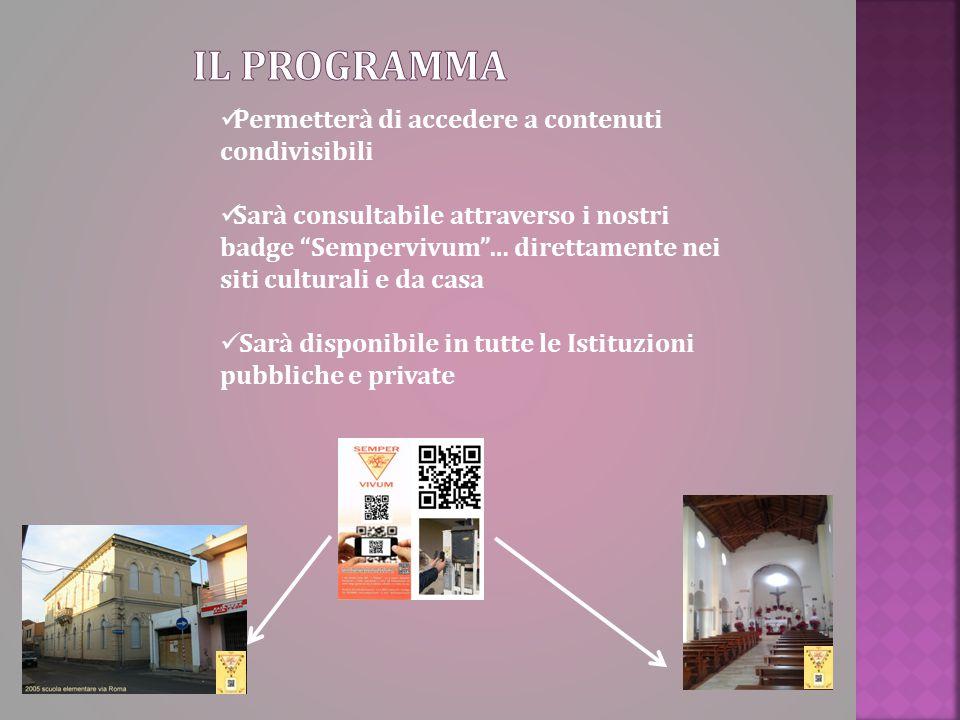 """Permetterà di accedere a contenuti condivisibili Sarà consultabile attraverso i nostri badge """"Sempervivum""""… direttamente nei siti culturali e da casa"""