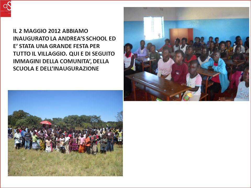IL 2 MAGGIO 2012 ABBIAMO INAUGURATO LA ANDREA'S SCHOOL ED E' STATA UNA GRANDE FESTA PER TUTTO IL VILLAGGIO.