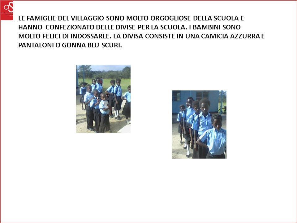 LE FAMIGLIE DEL VILLAGGIO SONO MOLTO ORGOGLIOSE DELLA SCUOLA E HANNO CONFEZIONATO DELLE DIVISE PER LA SCUOLA.